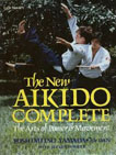 The new Aikido complete: The arts of power and movement